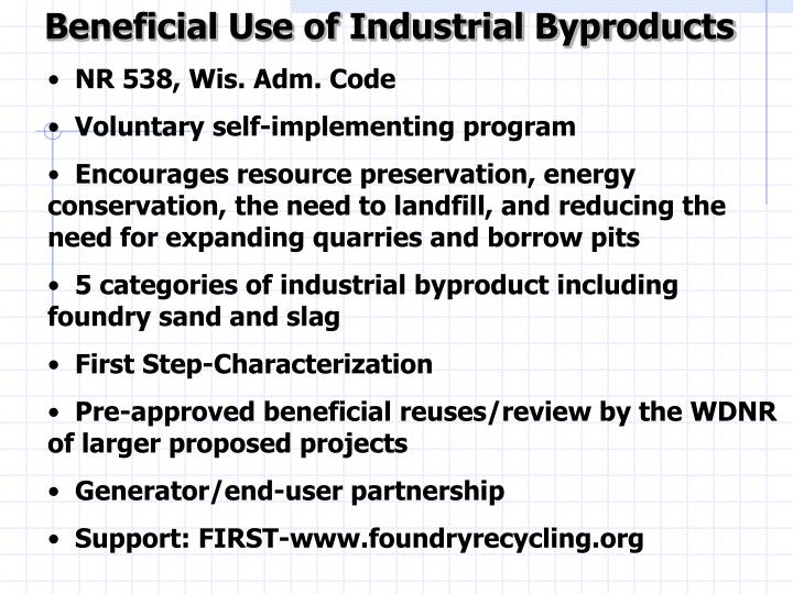 Beneficial Use of Industrial Byproducts