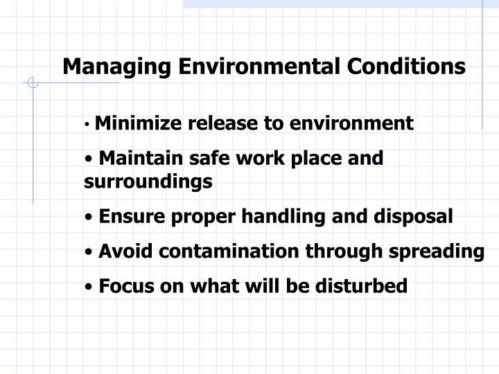 Managing Environmental Conditions