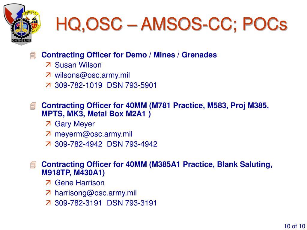 HQ,OSC – AMSOS-CC; POCs