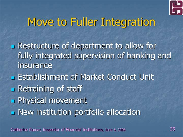 Move to Fuller Integration