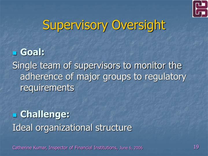 Supervisory Oversight