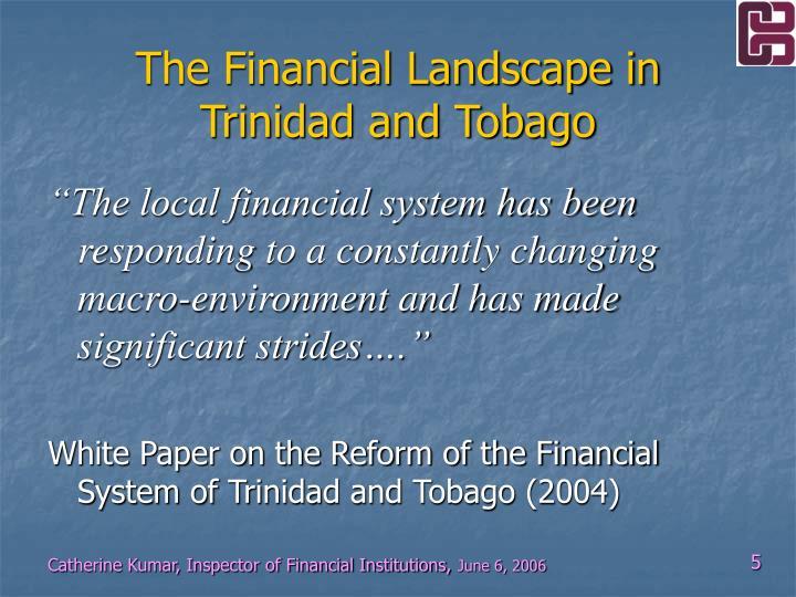 The Financial Landscape in