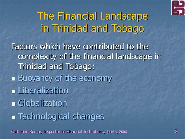 The Financial Landscape
