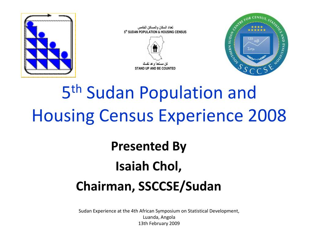 5 th sudan population and housing census experience 2008