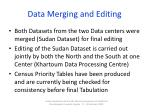 data merging and editing