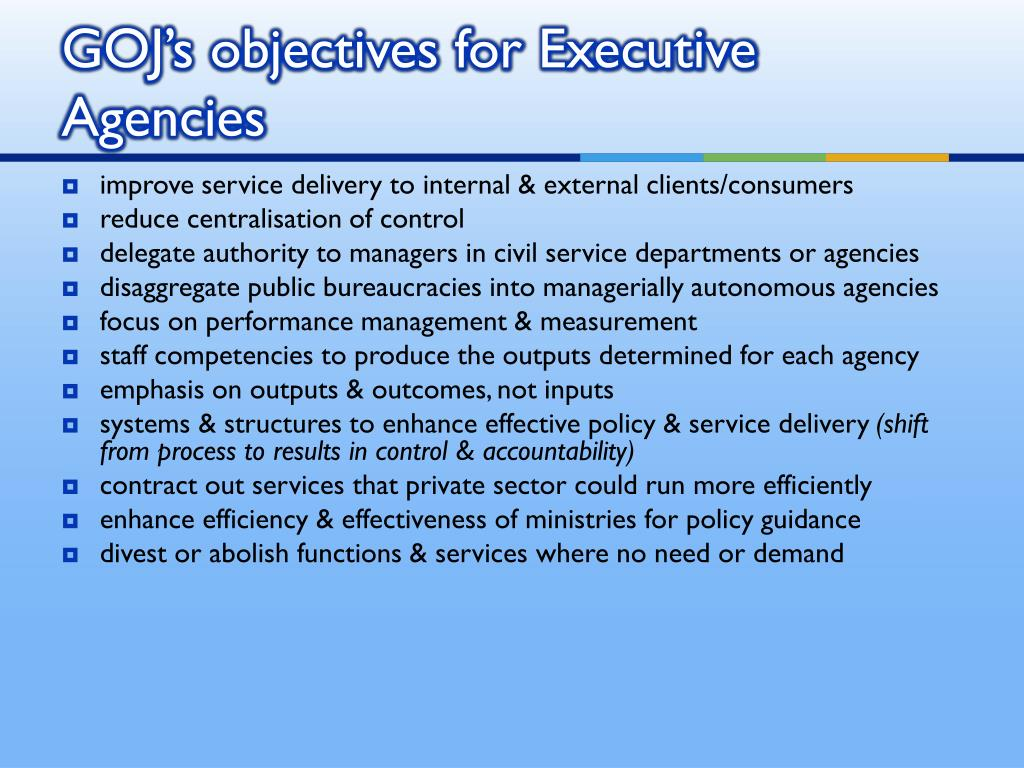 GOJ's objectives for Executive Agencies