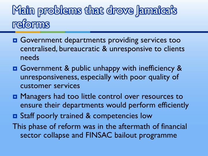 Main problems that drove jamaica s reforms