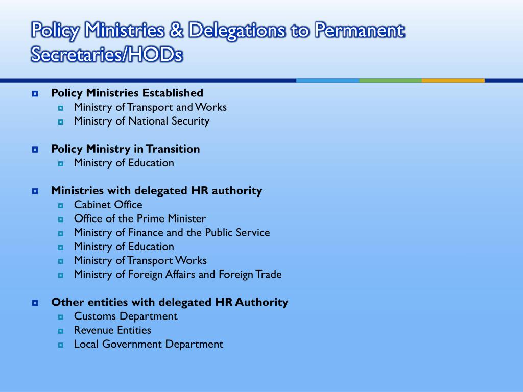 Policy Ministries & Delegations to Permanent Secretaries/HODs