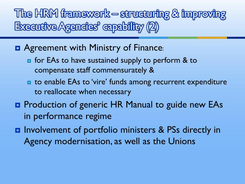The HRM framework – structuring & improving Executive Agencies' capability (2)