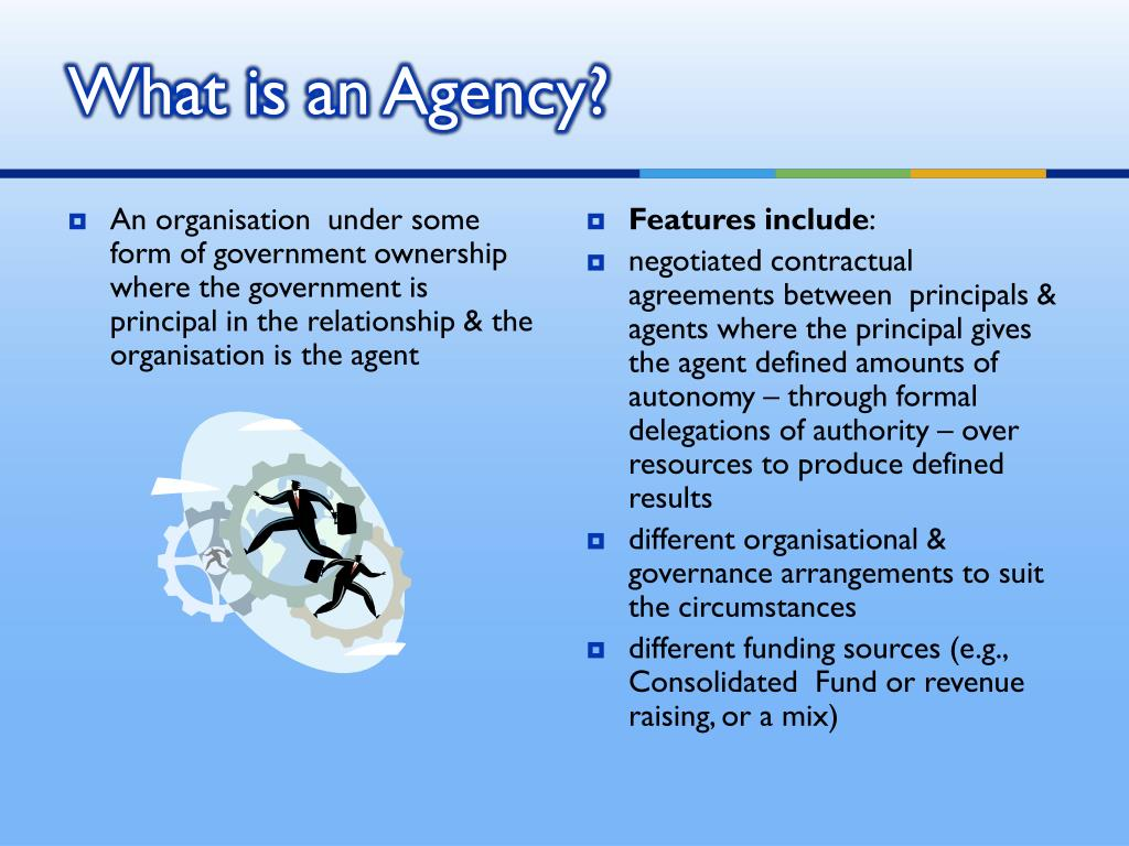What is an Agency?