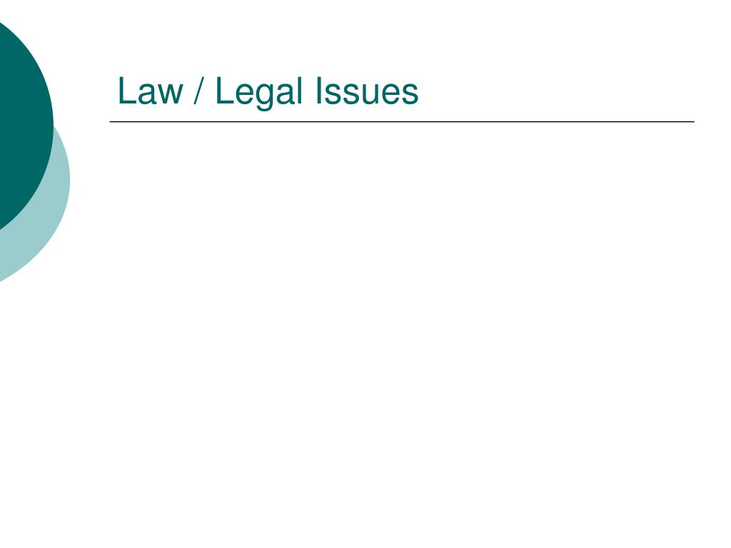 Law / Legal Issues