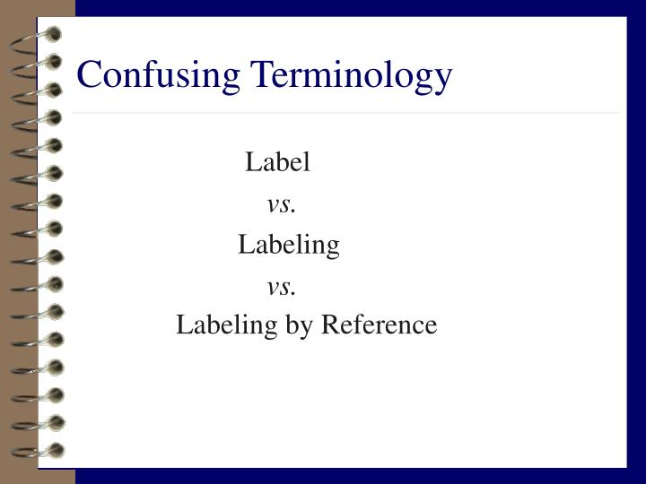 Confusing Terminology