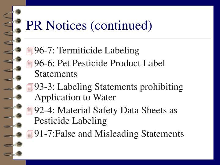 PR Notices (continued)