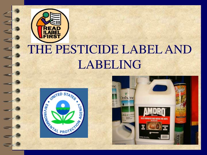 The pesticide label and labeling