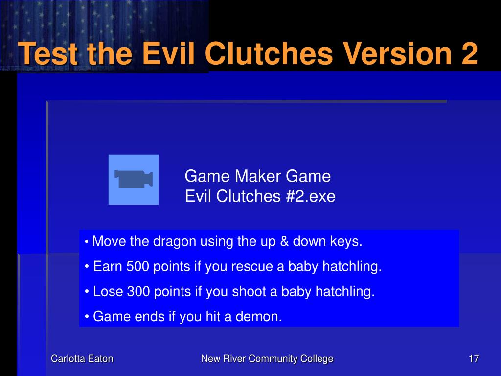 Test the Evil Clutches Version 2