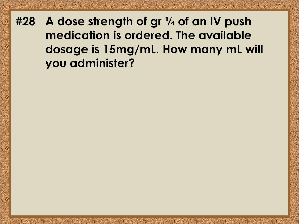 #28	A dose strength of