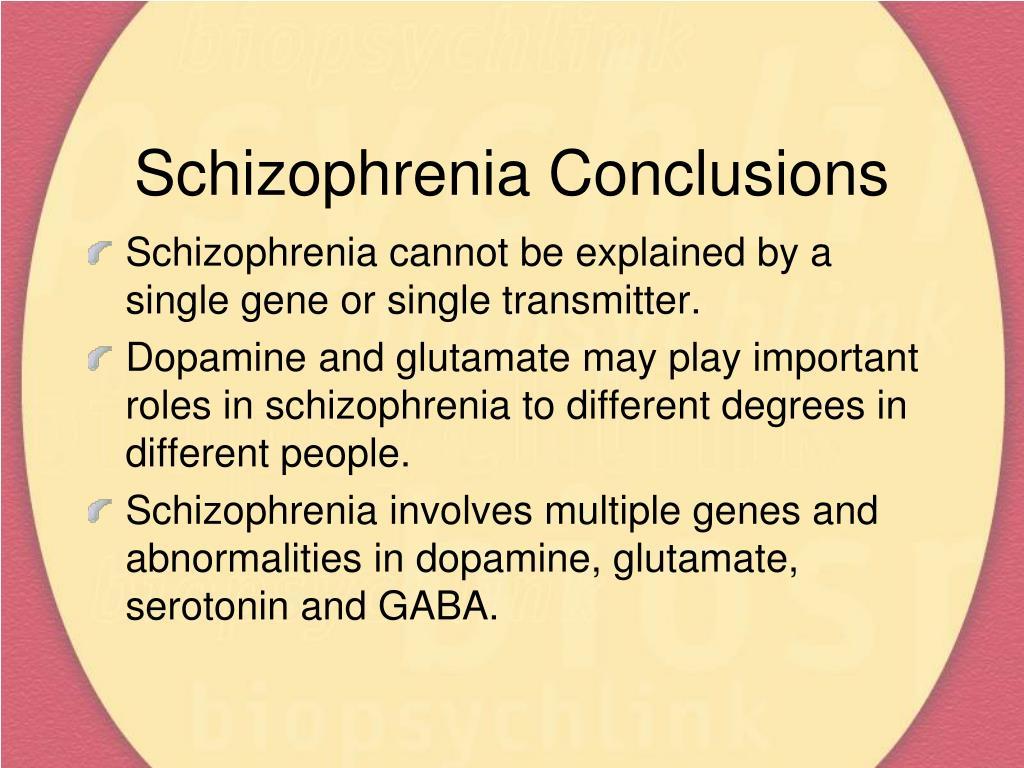 Schizophrenia Conclusions