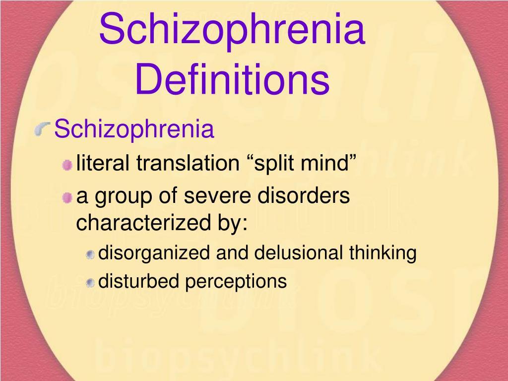 Schizophrenia Definitions