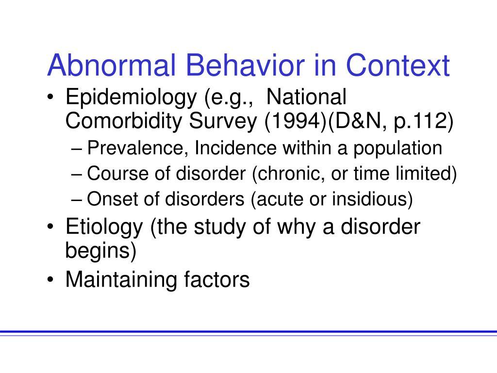 Abnormal Behavior in Context