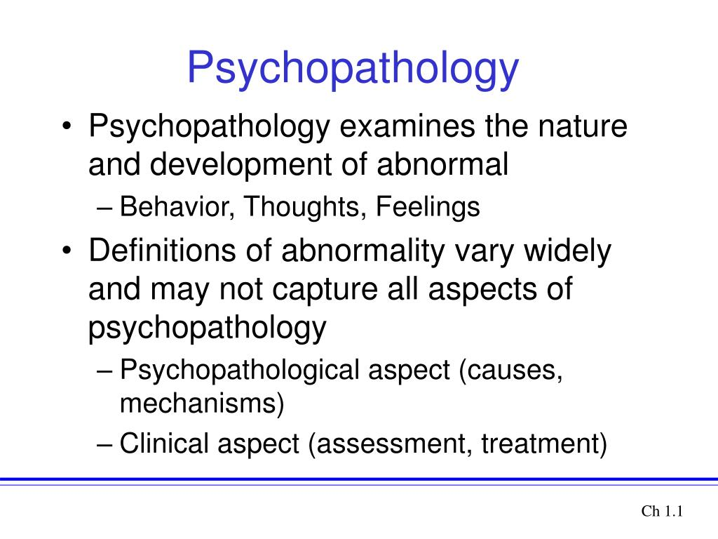 abnormal behavior and psychopathology Behaviorism refers to a psychological behavior therapy and behavior modification represent one of the major approaches to the treatment of abnormal behavior and.