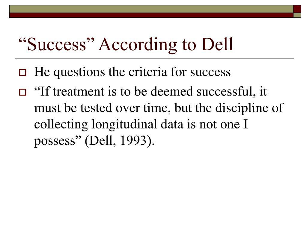 """""""Success"""" According to Dell"""