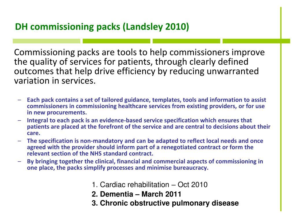 DH commissioning packs (Landsley 2010)