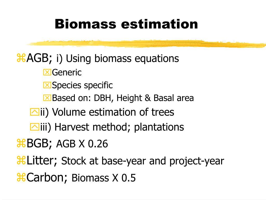 Biomass estimation