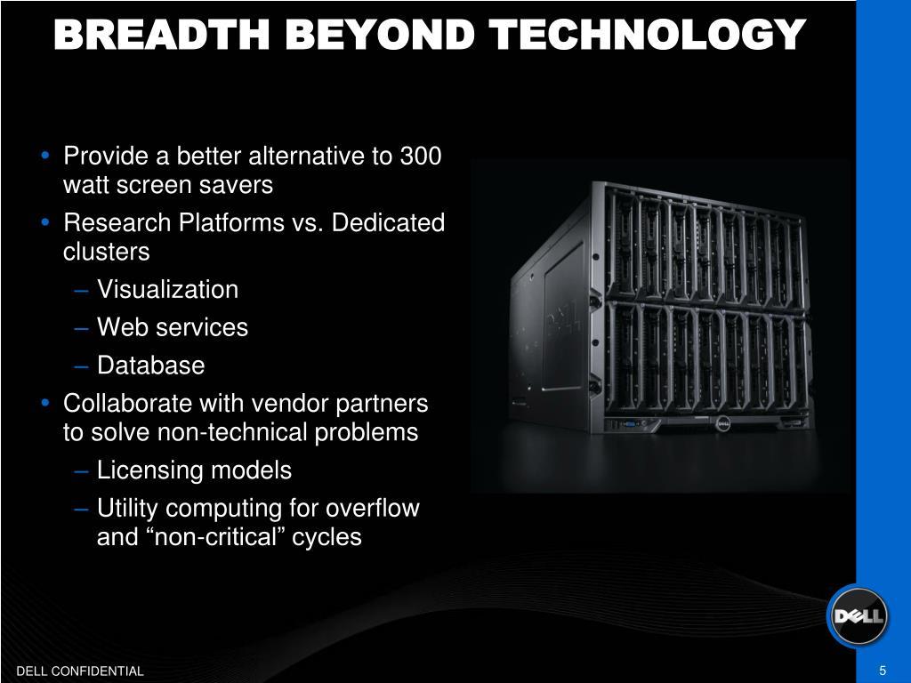 BREADTH BEYOND TECHNOLOGY