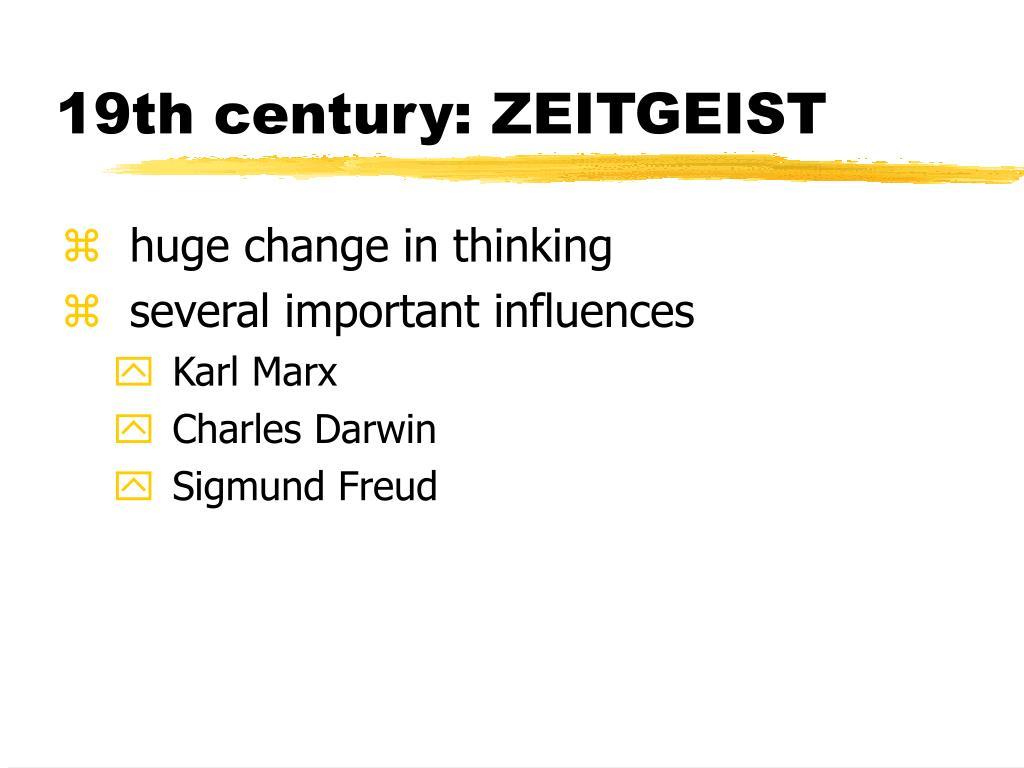 19th century: ZEITGEIST