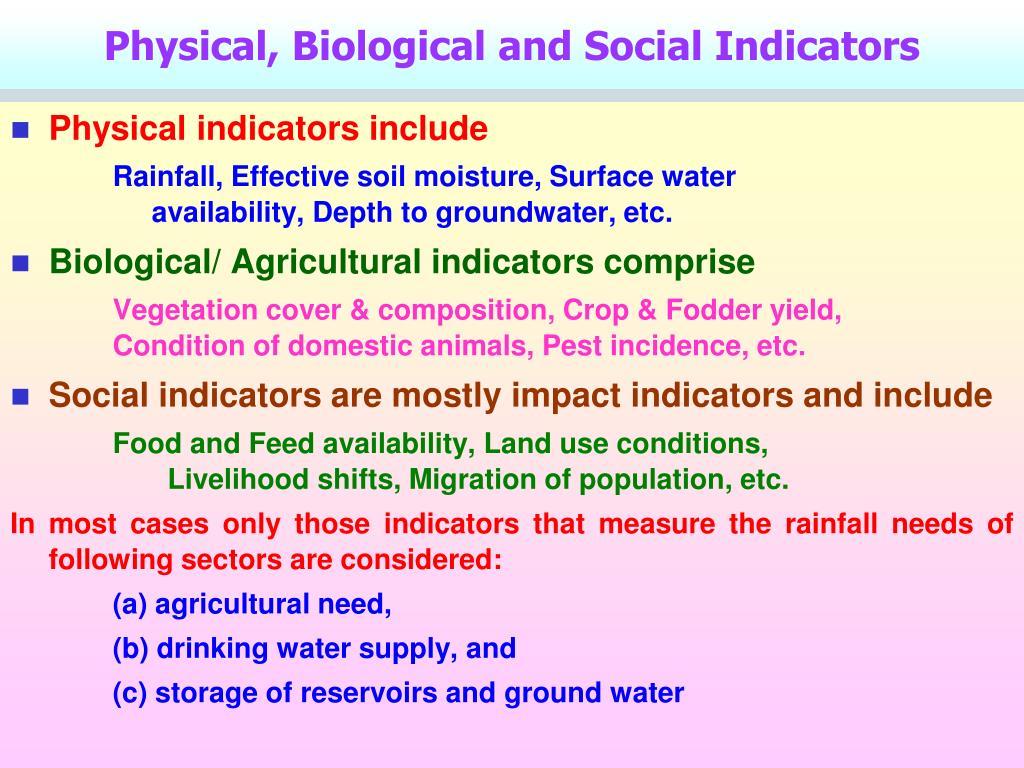 Physical, Biological and Social Indicators