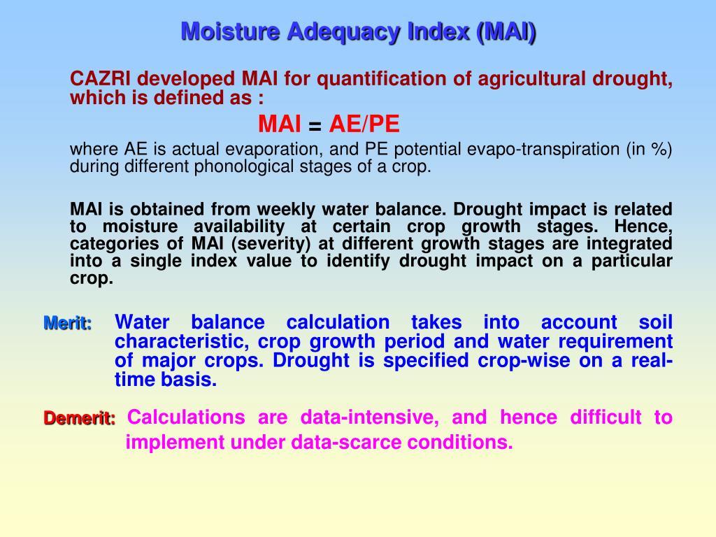 Moisture Adequacy Index (MAI)