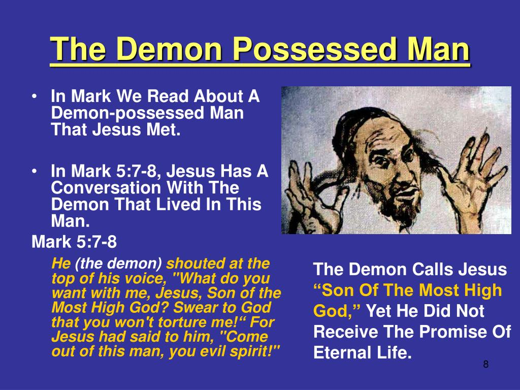 The Demon Possessed Man