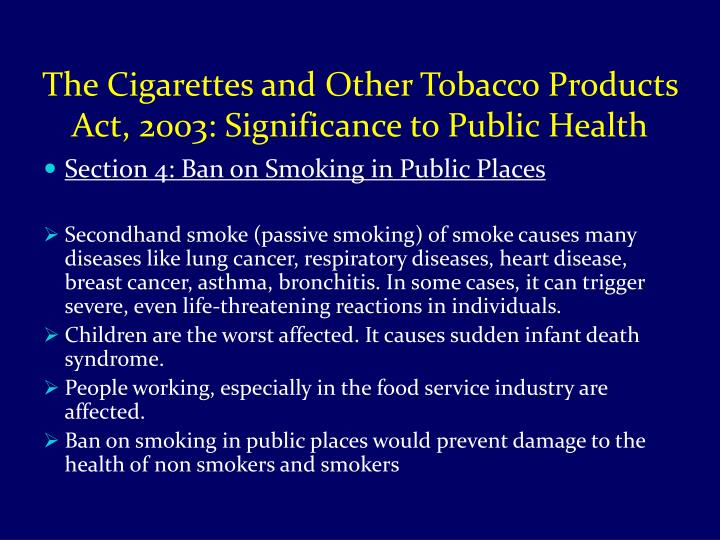 The Cigarettes and Other Tobacco Products Act, 2003: Significance to Public Health