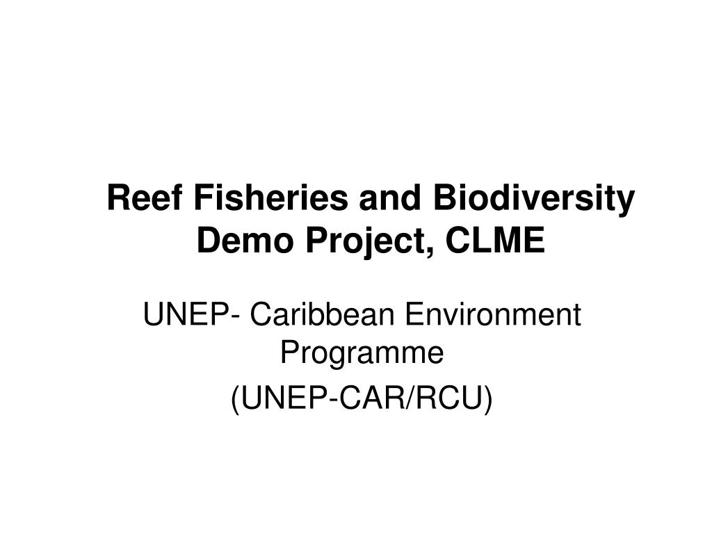Reef Fisheries and Biodiversity Demo Project, CLME