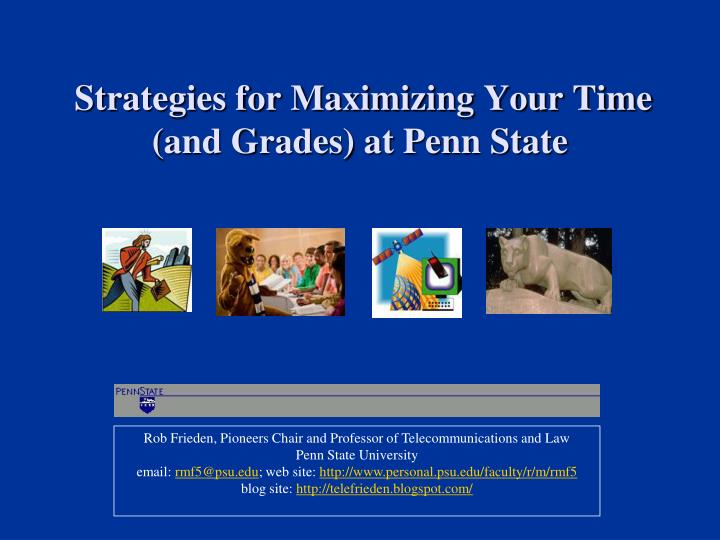 strategies for maximizing your time and grades at penn state