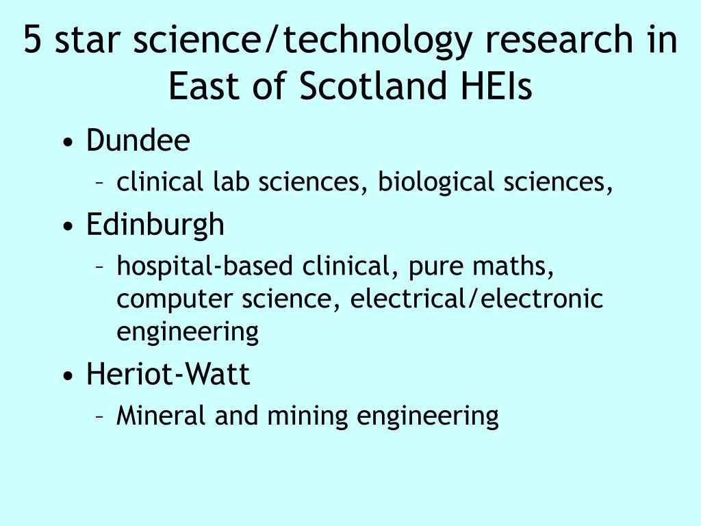 5 star science/technology research in East of Scotland HEIs