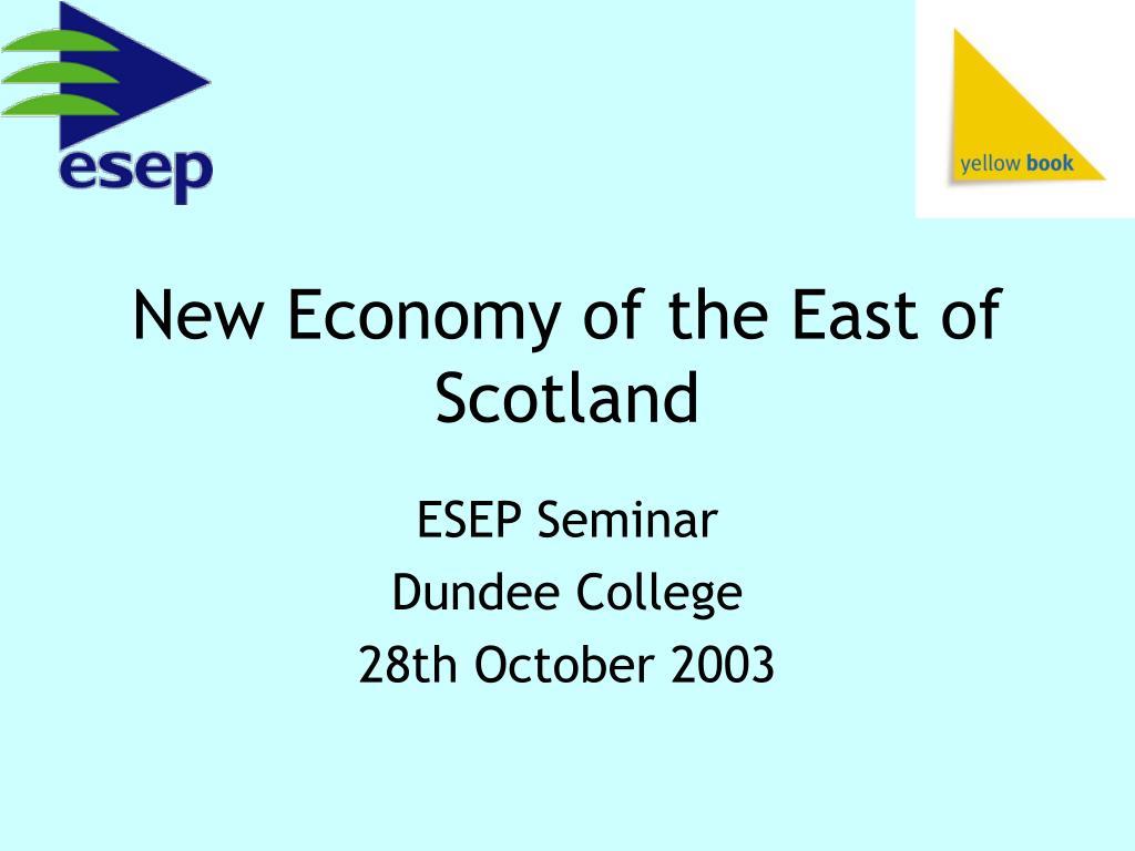 New Economy of the East of Scotland