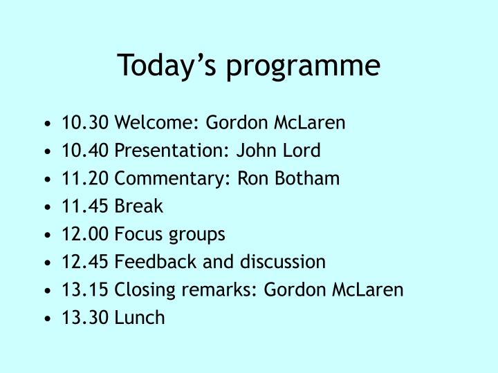 Today s programme