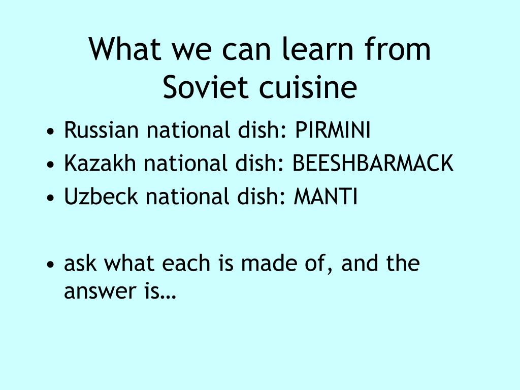 What we can learn from Soviet cuisine