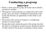 conducting a pregroup interview