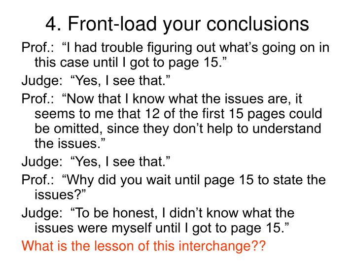 4. Front-load your conclusions