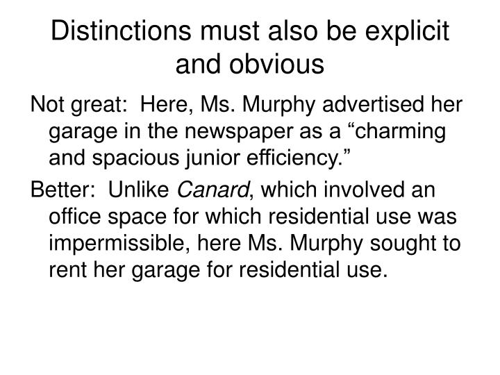Distinctions must also be explicit and obvious