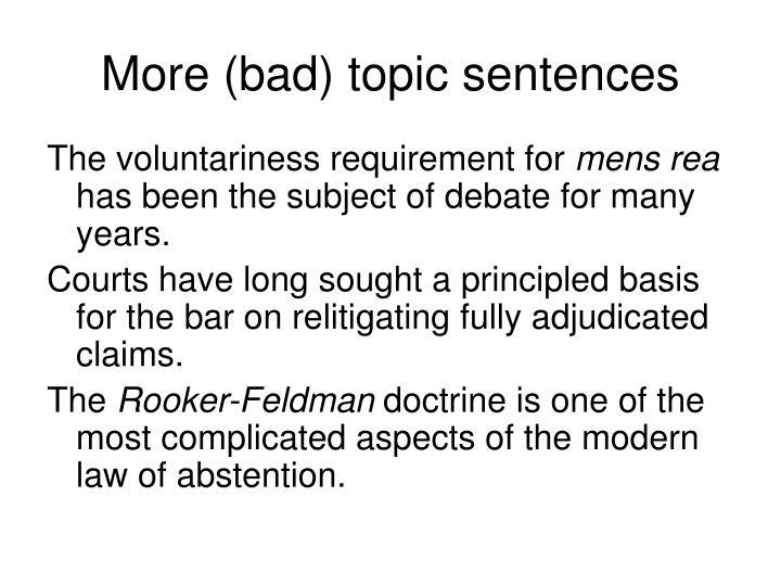 More (bad) topic sentences