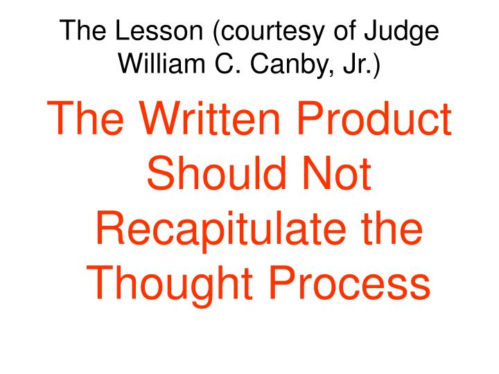 The Lesson (courtesy of Judge William C. Canby, Jr.)