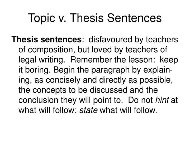 Topic v. Thesis Sentences
