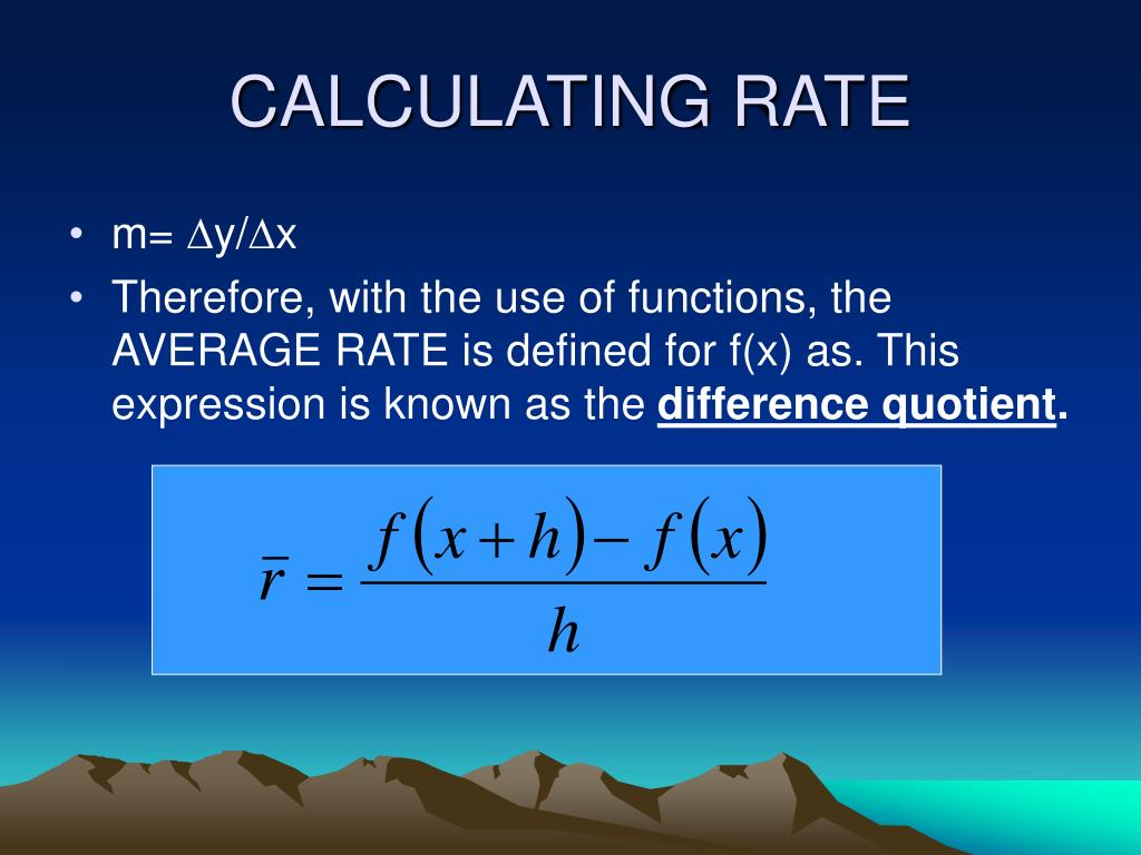 CALCULATING RATE