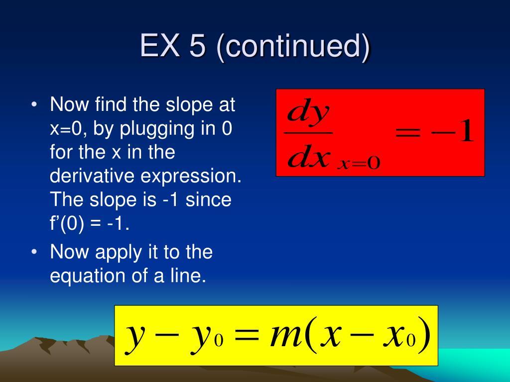 EX 5 (continued)