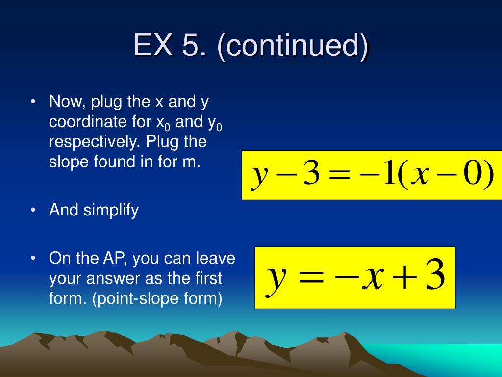 EX 5. (continued)