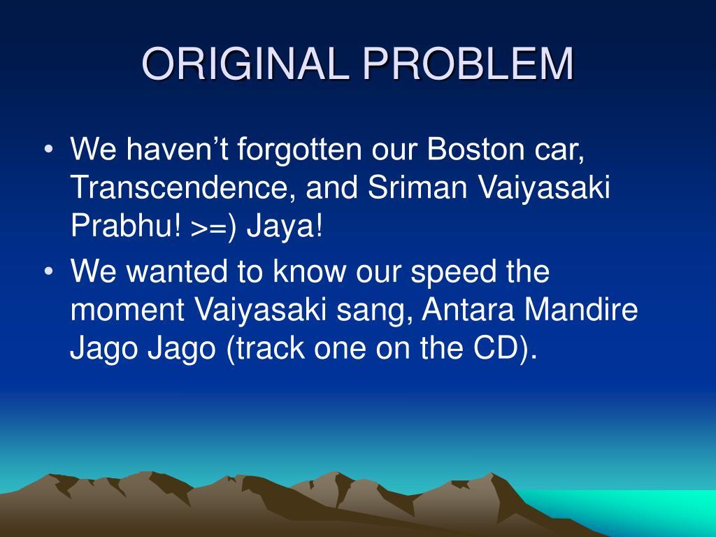 ORIGINAL PROBLEM