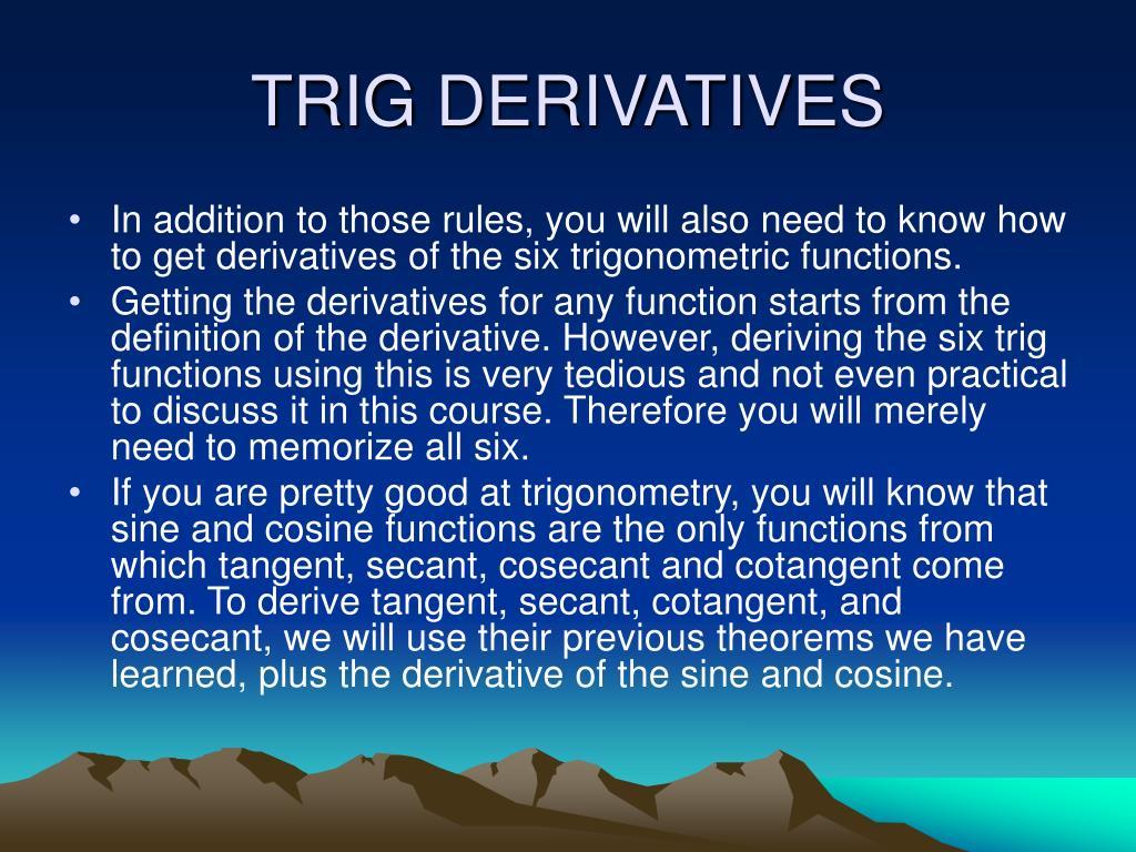TRIG DERIVATIVES